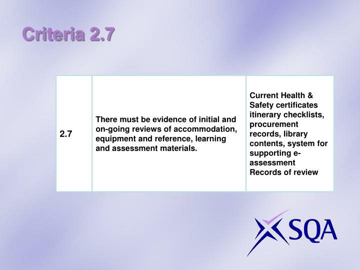 Criteria 2.7
