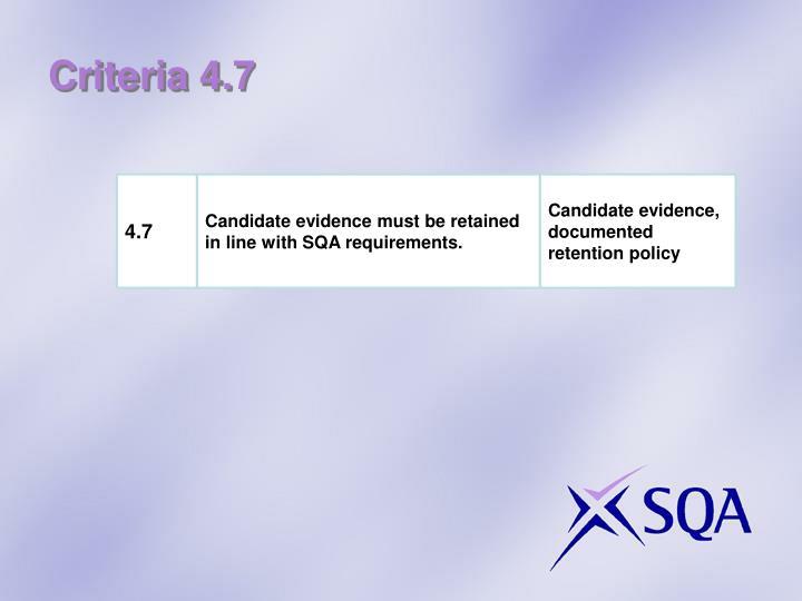 Criteria 4.7