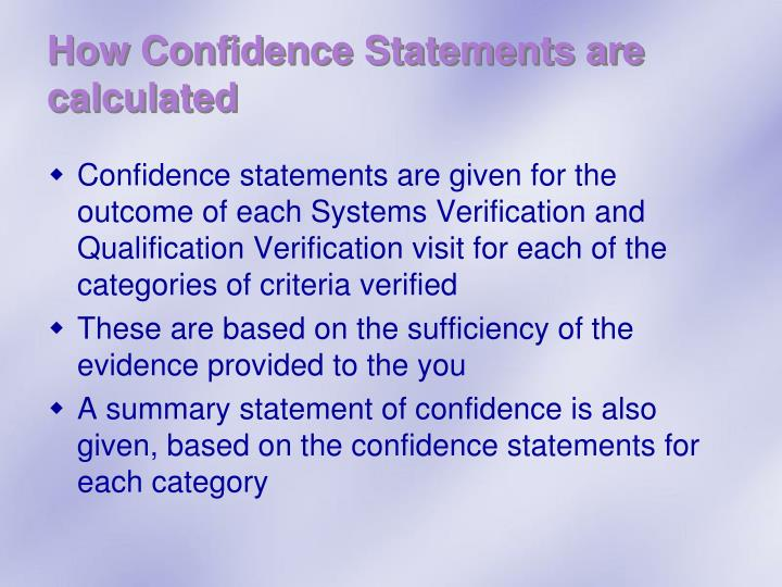 How Confidence Statements are calculated