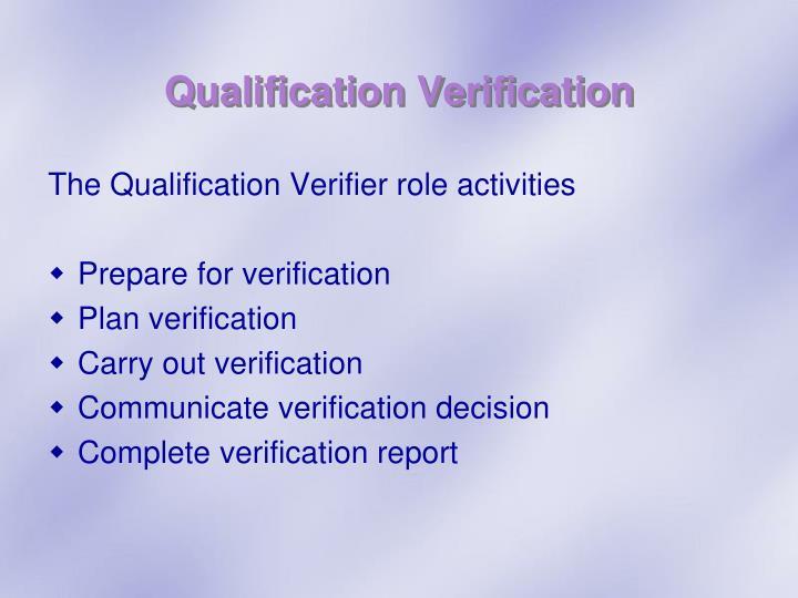 Qualification Verification