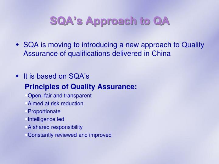 SQA's Approach to QA