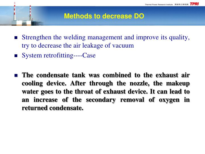 Strengthen the welding management and improve its quality, try to decrease the air leakage of vacuum