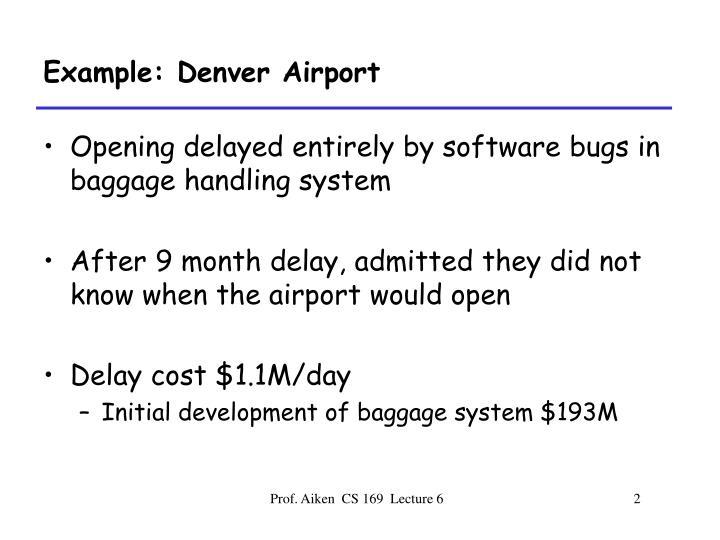 Example: Denver Airport