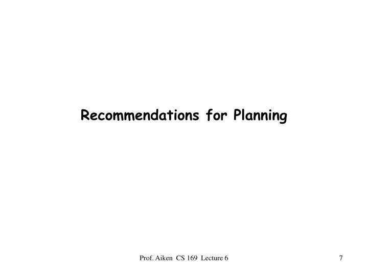 Recommendations for Planning