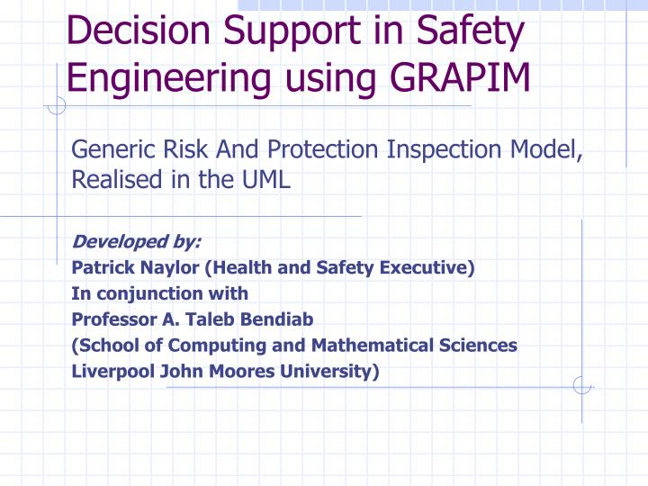 Decision support in safety engineering using grapim