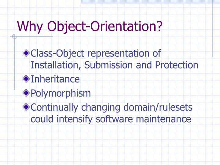 Why Object-Orientation?