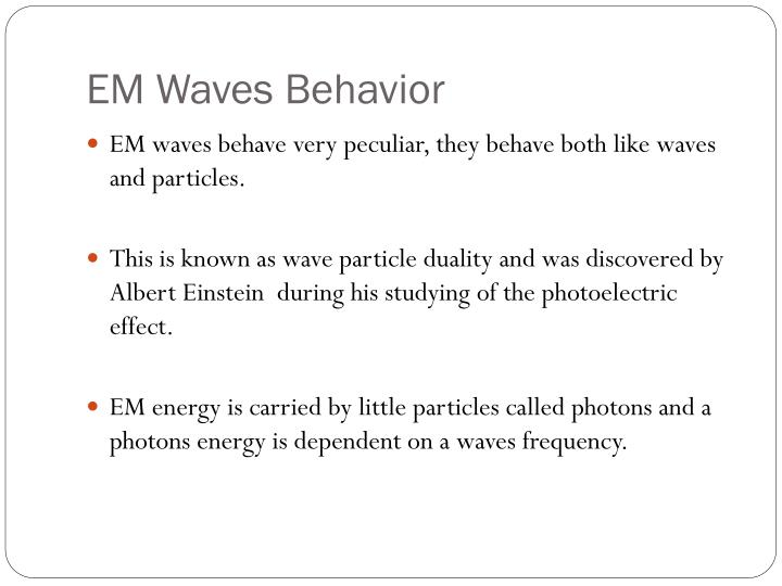 EM Waves Behavior