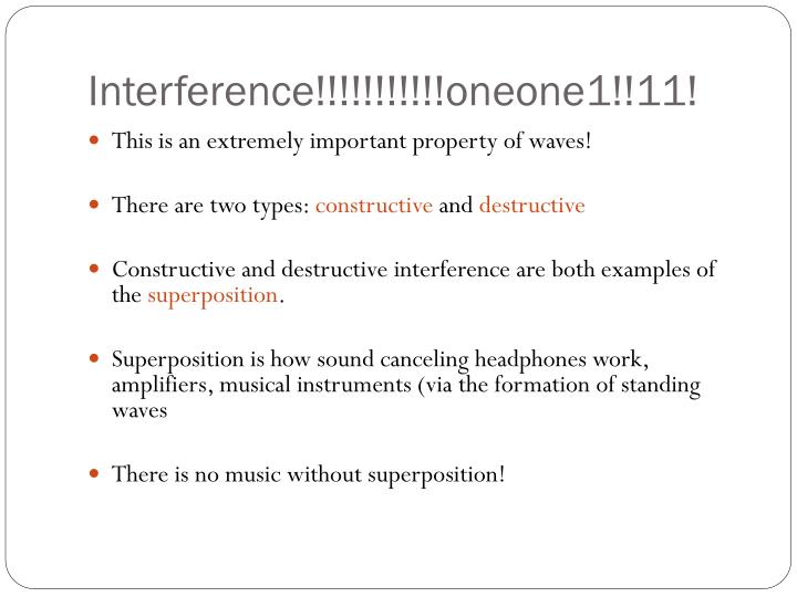 Interference!!!!!!!!!!!oneone1!!11!