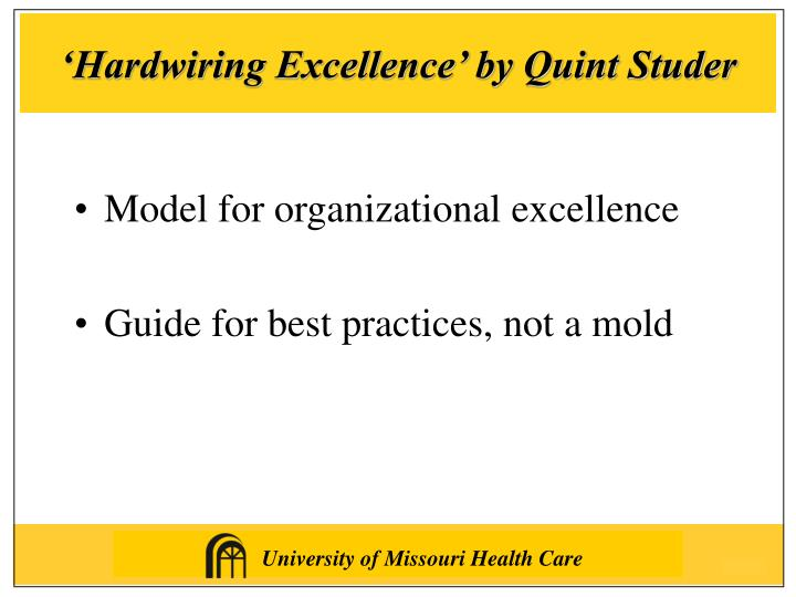 'Hardwiring Excellence' by Quint Studer