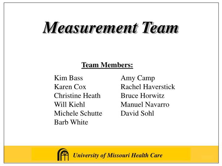 Measurement Team