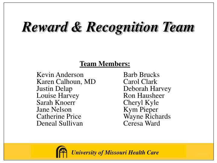 Reward & Recognition Team