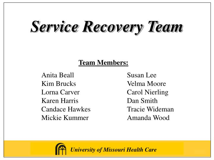 Service Recovery Team