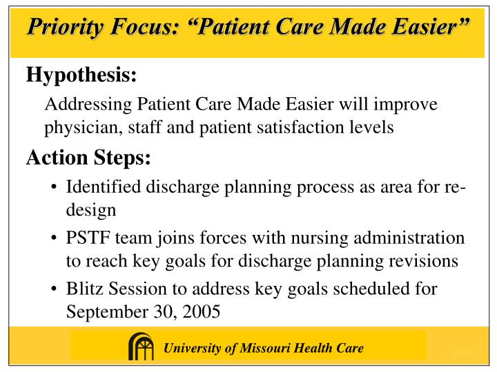 """Priority Focus: """"Patient Care Made Easier"""""""