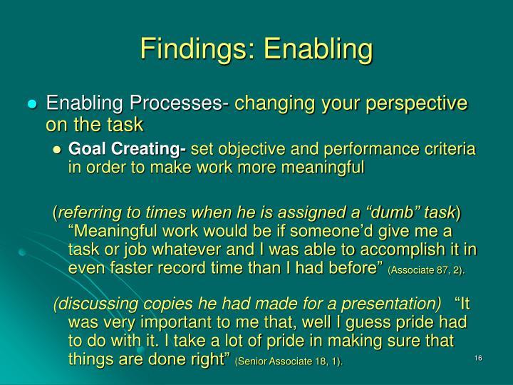 Findings: Enabling