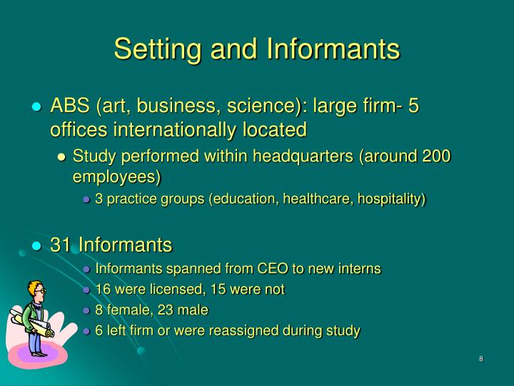 Setting and Informants