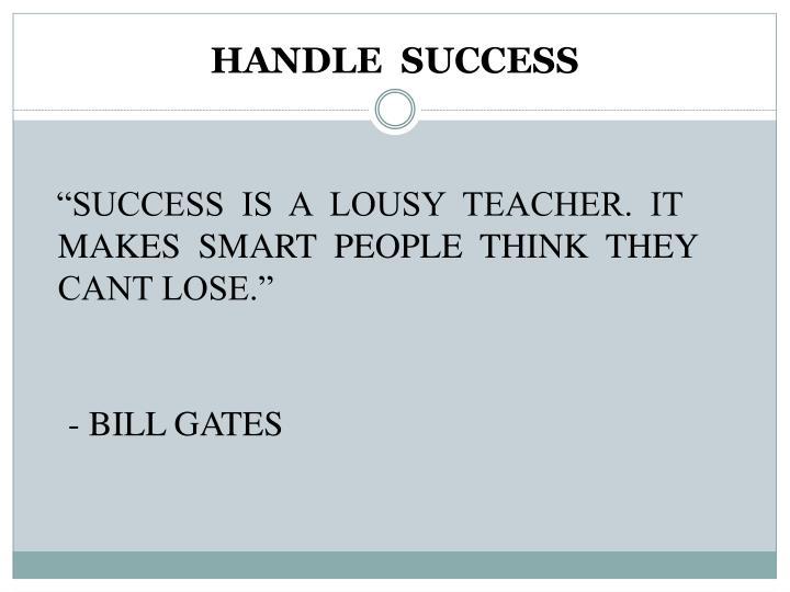 HANDLE  SUCCESS