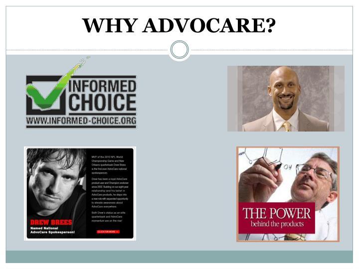 WHY ADVOCARE?