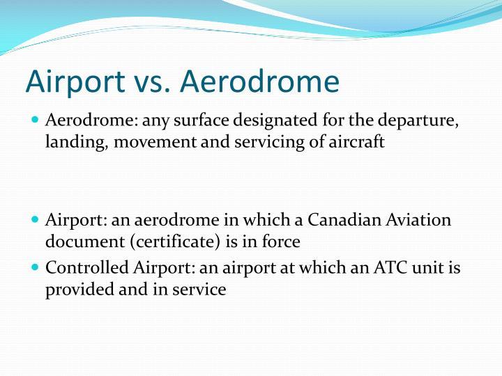 Airport vs. Aerodrome