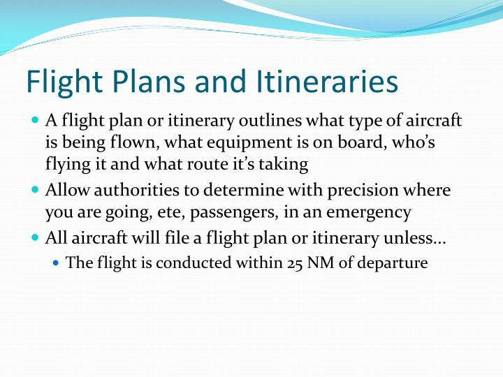 Flight Plans and Itineraries