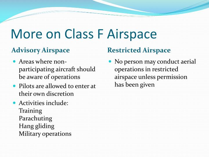 More on Class F Airspace