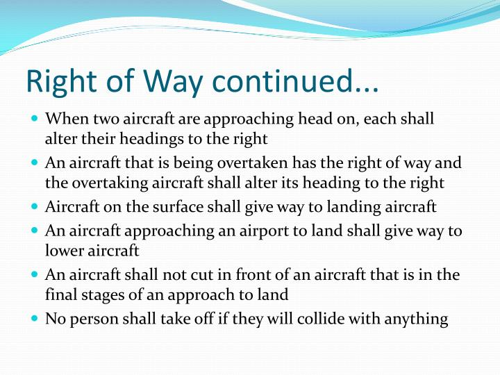 Right of Way continued...