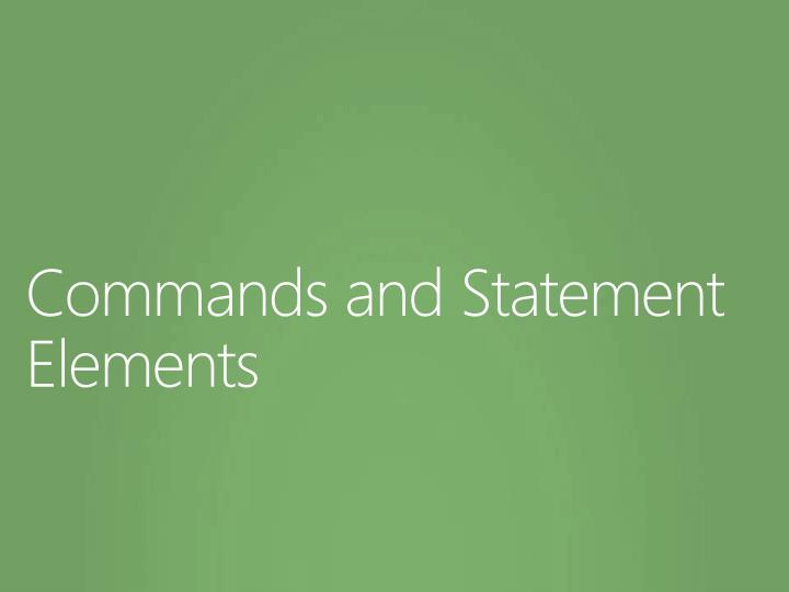 Commands and