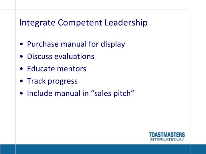 Integrate Competent Leadership