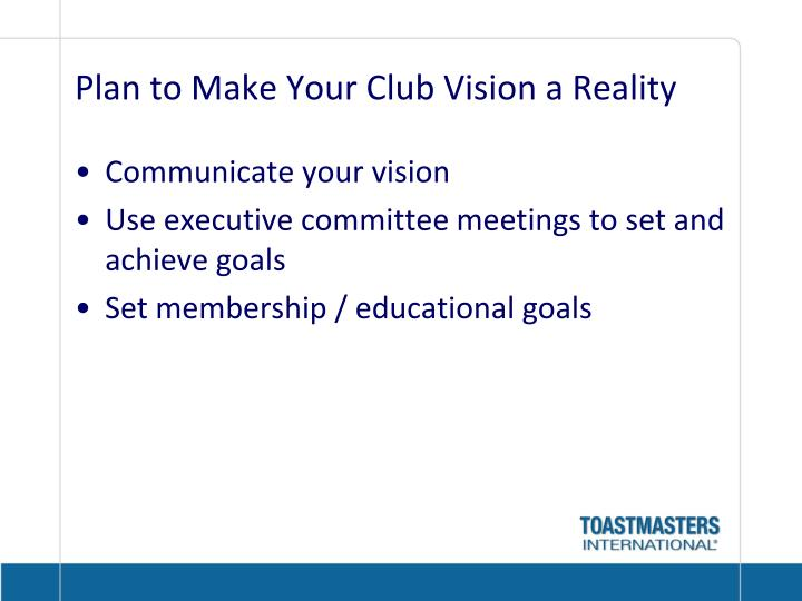 Plan to make your club vision a reality
