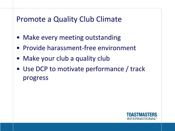 Promote a Quality Club Climate