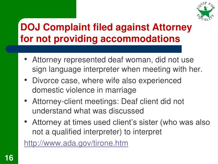 DOJ Complaint filed against Attorney for not providing accommodations
