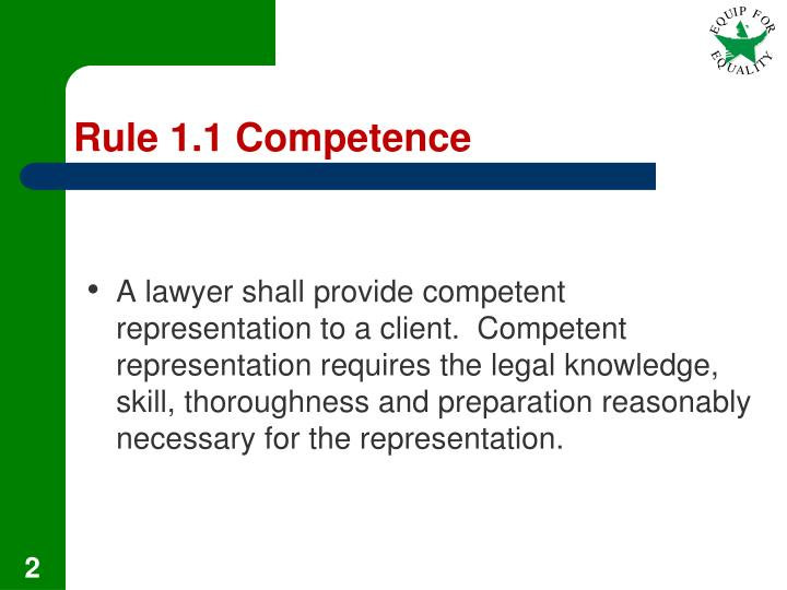 Rule 1 1 competence