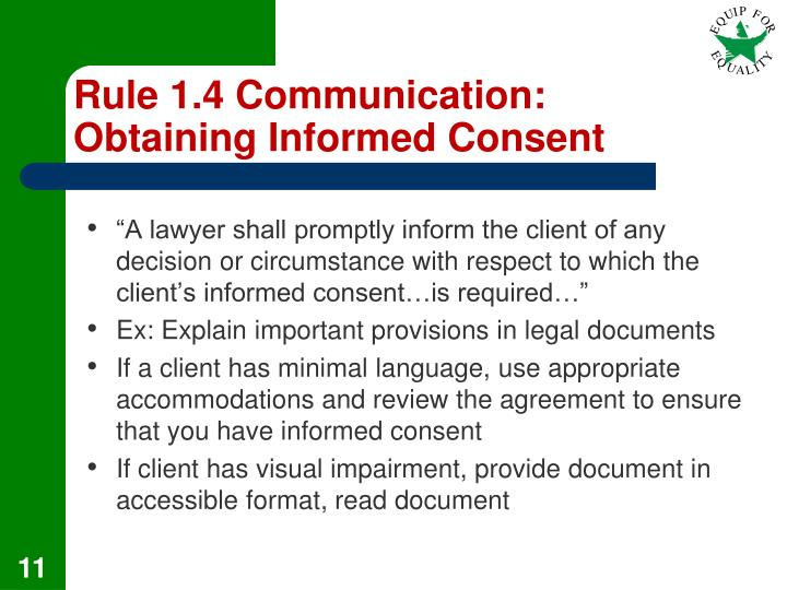 Rule 1.4 Communication: Obtaining Informed Consent