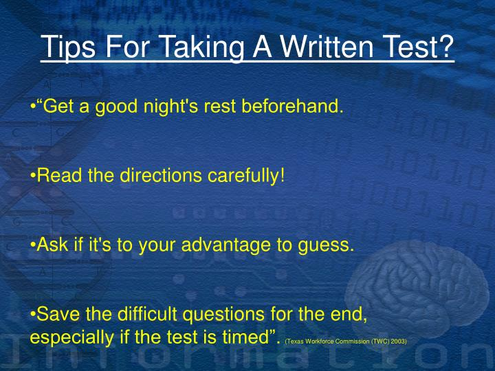 Tips For Taking A Written Test?