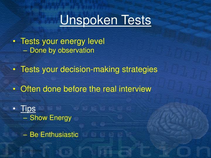 Unspoken Tests