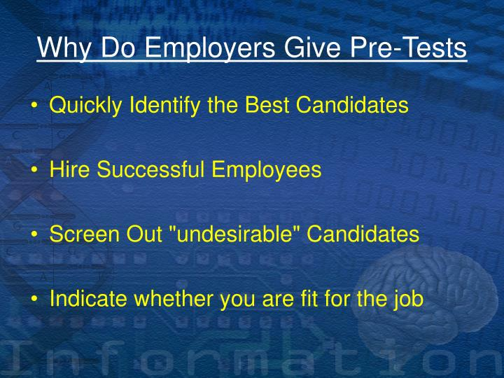 Why Do Employers Give Pre-Tests