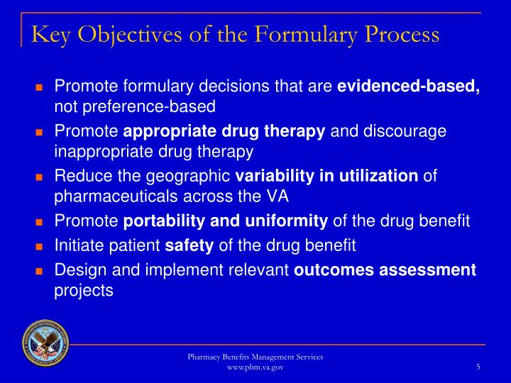 Key Objectives of the Formulary Process