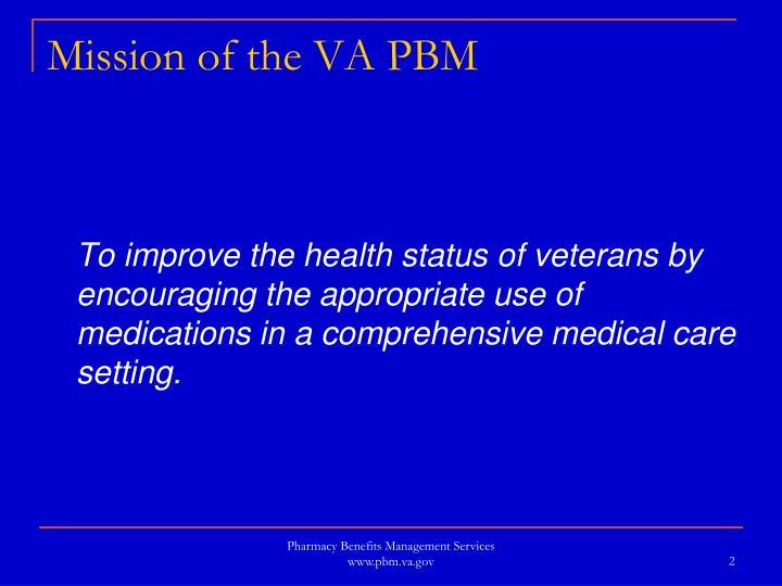 Mission of the VA PBM
