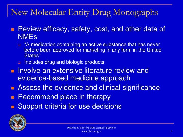 New Molecular Entity Drug Monographs