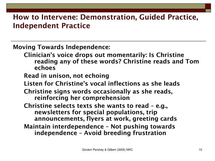 How to Intervene: Demonstration, Guided Practice, Independent Practice