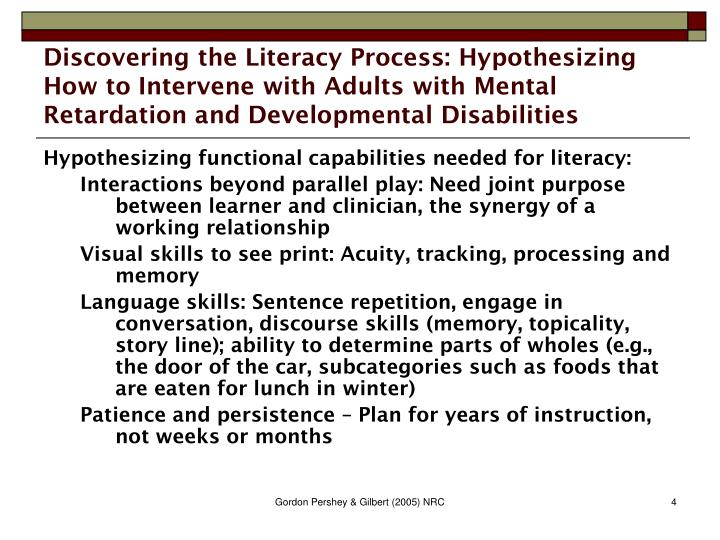 Discovering the Literacy Process: Hypothesizing How to Intervene with Adults with Mental Retardation and Developmental Disabilities