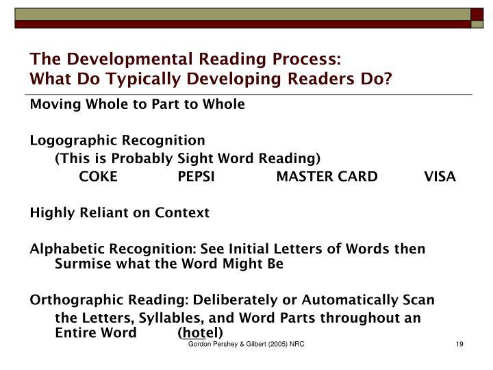 The Developmental Reading Process: