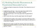 c modeling periodic phenomenon transformed sinusoidal curves7