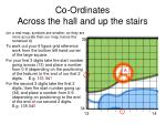 co ordinates across the hall and up the stairs2