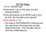 m726 map
