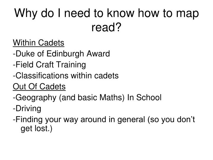 Why do i need to know how to map read