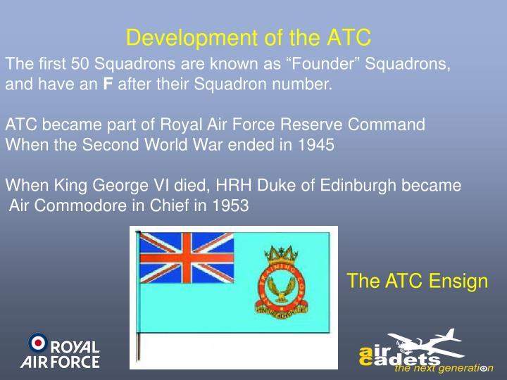 Development of the ATC