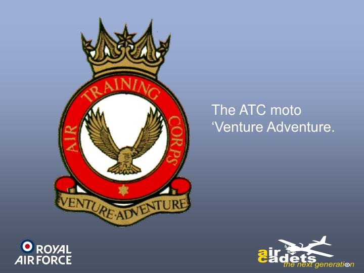 The ATC moto 'Venture Adventure.