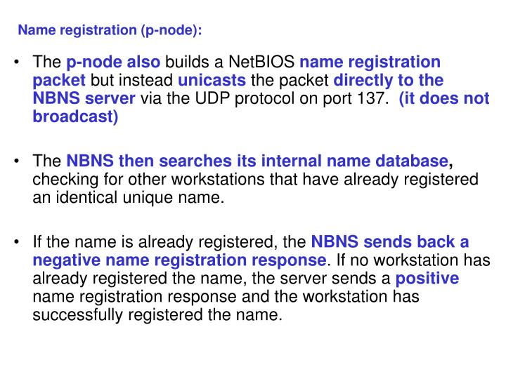 Name registration (p-node):