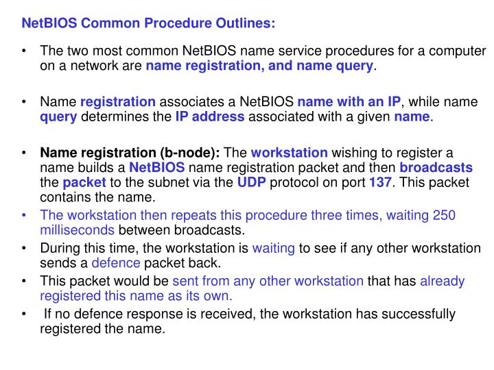 NetBIOS Common Procedure Outlines: