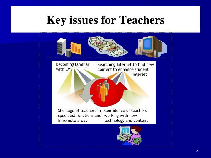 Key issues for Teachers
